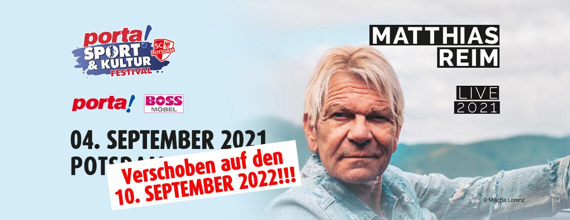 Matthias Reim Konzert wird auf den 10.09.2022 verschoben!